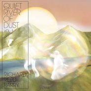 Richard Reed Parry, Quiet River Of Dust Vol. 1 [White Vinyl] (LP)