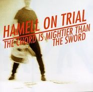 Hamell on Trial, The Chord Is Mightier Than The Sword (CD)