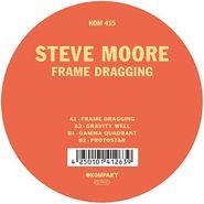 """Steve Moore, Frame Dragging (12"""")"""