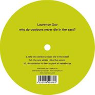 """Laurence Guy, Why Do Cowboys Never Die In The East? (12"""")"""