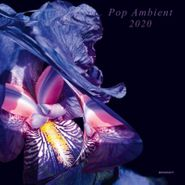 Various Artists, Pop Ambient 2020 (CD)