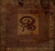 Lydia Lunch, Marchesa (CD)