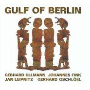 Gulf Of Berlin, Gulf Of Berlin (CD)