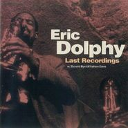 Eric Dolphy, Last Recordings (CD)
