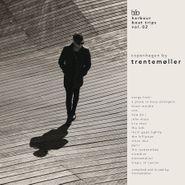Trentemøller, Harbour Boat Trips Vol. 02: Copenhagen (CD)