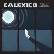 Calexico, Edge Of The Sun [Deluxe Edition] (CD)