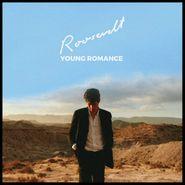Roosevelt, Young Romance [Sun Yellow Vinyl] (LP)