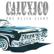 Calexico, The Black Light [20th Anniversary Clear Vinyl] (LP)