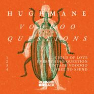 "Hugh Mane, Voodoo Questions (12"")"