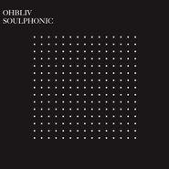 Ohbliv, Soulphonic (LP)