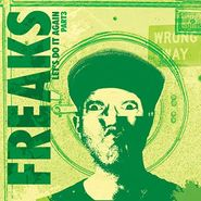"Freaks, Let's Do It Again Part 3 (12"")"