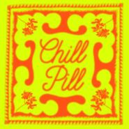 Various Artists, Chill Pill (CD)