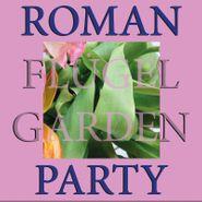 """Roman Flügel, Garden Party (12"""")"""