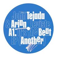 "John Tejada, It's The Beat (12"")"