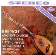 Ottorino Respighi, Ancient Dances And Airs For Lute Suites 1, 2, 3 (LP)