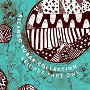 """Ricardo Tobar, Collection: Remixes Part One (12"""")"""