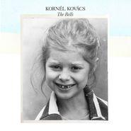 Kornél Kovács, The Bells (CD)