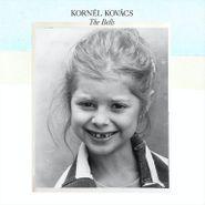 Kornél Kovács, The Bells (LP)