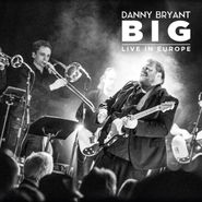 Danny Bryant, Big: Live In Europe (LP)