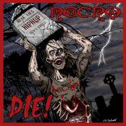 Necro, Die! (LP)