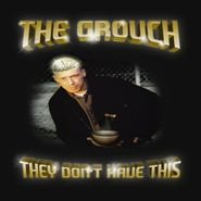 The Grouch, They Don't Have This [Gold Vinyl] (LP)