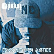 The Grouch, Crusader For Justice (LP)