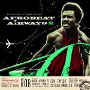 Various Artists, Afrobeat Airways 2: Return Flight To Ghana 1974-1983 (CD)