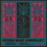Gyedu-Blay Ambolley, The Message (LP)