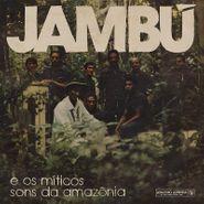 Various Artists, Jambú: E Os Míticos Sons Da Amazônia (CD)