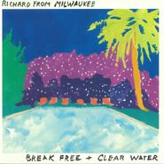 "Richard From Milwaukee, Break Free (12"")"