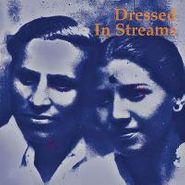 Dressed In Streams, Dressed In Streams (CD)