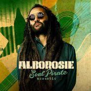 Alborosie, Soul Pirate: Acoustic [Deluxe Edition] (CD)
