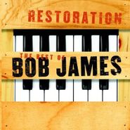 Bob James, Restoration: The Best Of Bob James (CD)