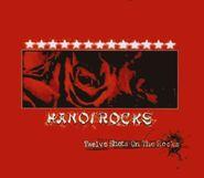 Hanoi Rocks, Twelve Shots On The Rocks [Japan] (CD)