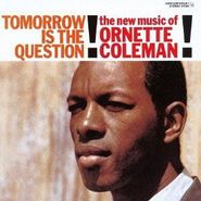 Ornette Coleman, Tomorrow Is The Question [Remastered] [Limited Edition] [Japanese Import] (CD)