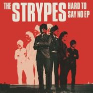 The Strypes, Hard To Say No EP (CD)