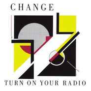 Change, Turn On Your Radio [Expanded Edition] (CD)