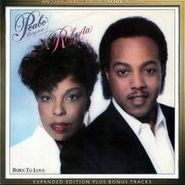 Peabo Bryson, Born To Love [Expanded Edition] (CD)