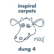 Inspiral Carpets, Dung 4 [Expanded Edition] (CD)