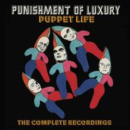 Punishment of Luxury, Puppet Life: The Complete Recordings [Box Set] (CD)
