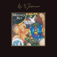 Mercury Rev, All Is Dream [Deluxe Edition] (CD)