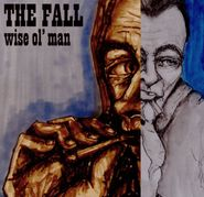 The Fall, Wise Ol' Man EP (CD)