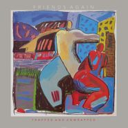 Friends Again, Trapped & Unwrapped: The Collection (CD)