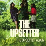 """Lee """"Scratch"""" Perry, The Upsetter / Scratch The Upsetter Again (CD)"""