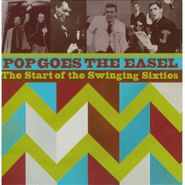 Various Artists, Pop Goes The Easel: The Start Of The Swinging Sixties (CD)