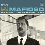 Piero Piccioni, Mafioso... And Other Great Piccioni Scores (CD)
