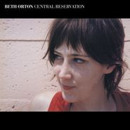 Beth Orton, Central Reservation [Expanded Edition] (CD)