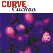 Curve, Cuckoo [Expanded Edition] (CD)