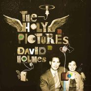 David Holmes, The Holy Pictures [180 Gram Vinyl] (LP)