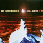 The Jazz Butcher Conspiracy, The Jazz Butcher's Free Lunch (CD)